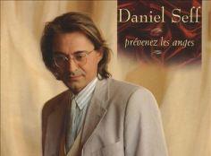Prévenez les anges Daniel Seff